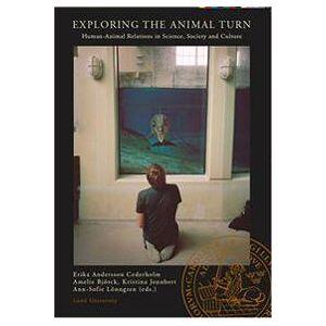 Andersson Cederholm, Erika Exploring the animal turn (919798938X)