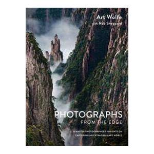 ART Photographs from the Edge: A Master Photographer's Insights on Capturing an Extraordinary World (1607747812)