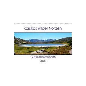 Braun Nathalie Korsikas wilder Norden. GR20 Impressionen (Wandkalender 2020 DIN A3 quer) (3671030003)