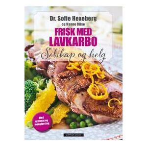 Hexeberg, Sofie Frisk med lavkarbo: selskap og helg (8202368529)