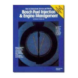 Bosch Probst, C. Bosch Fuel Injection & Engine Management: Theory of Operation, Troubleshooting and Service Using Common Tools and Equipment, High Performance Tuning, (0837603005)