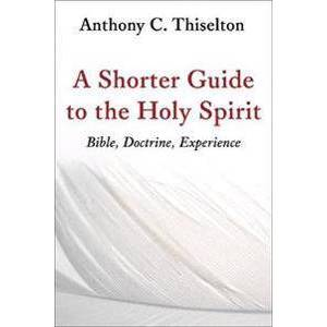 Canon Shorter Guide to the Holy Spirit (0802873499)
