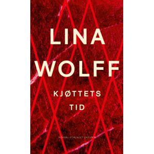 Wolff, Lina Kjøttets tid (8249522591)