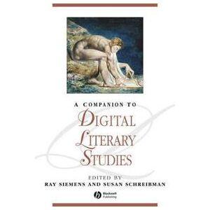 Siemens Ray A Companion to Digital Literary Studies (1118492277)
