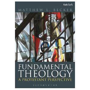 Becker Fundamental Theology (0567568334)