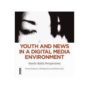 Andersson Youth and News in a Digital Media Environment (9188855023)