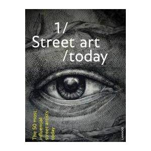 ART Poucke, Bjorn van Street Art Today: The 50 Most Influential Artists Today (940142697X)