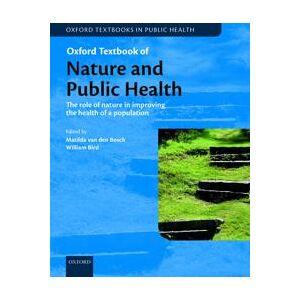 Bosch van den Bosch, Matilda Oxford Textbook of Nature and Public Health (0198725914)
