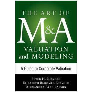 ART Smith, Kenneth The Art of M&A Strategy:  A Guide to Building Your Company's Future through Mergers, Acquisitions, and Divestitures (0071756213)