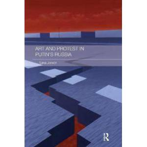 ART Jonson, Lena Art and Protest in Putin's Russia (1138687189)