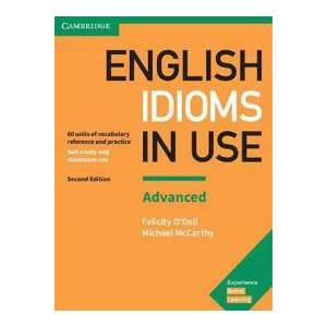 Dell O'Dell, Felicity English Idioms in Use Advanced Book with Answers (1316629732)