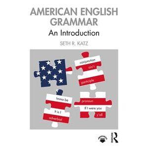 Katz, Seth R. American English Grammar (0367219409)