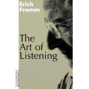 ART Fromm, Erich The Art of Listening (0826411320)