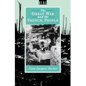 Becker The Great War and the French People (0907582532)