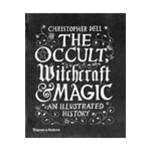 Dell Christopher The Occult, Witchcraft & Magic (0500518882)