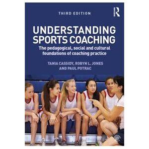 Cassidy, Tania G. Understanding Sports Coaching (1135102694)