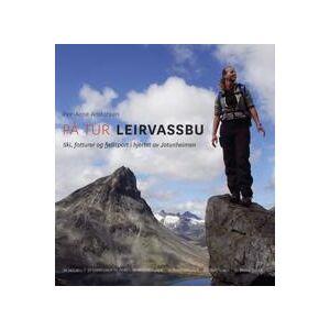 Andersen, Per-Arne På tur Leirvassbu: Ski, fotturer og fjellsport i hjertet av Jotunheimen (8293090081)
