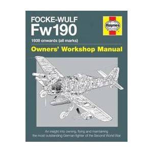 Douglas, Graeme Focke Wulf Fw190 Owners' Workshop Manual (0857337890)