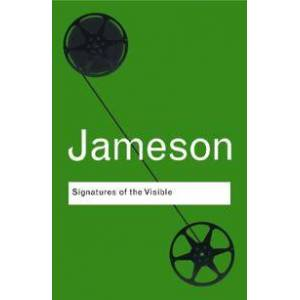 Jameson, Fredric Signatures of the Visible (0415771617)