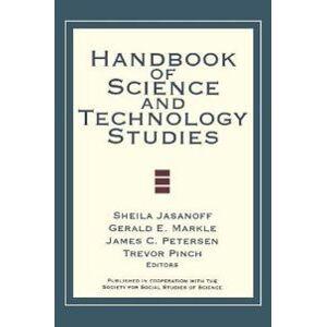 Jasanoff, Sheila Handbook of Science and Technology Studies (0761924981)