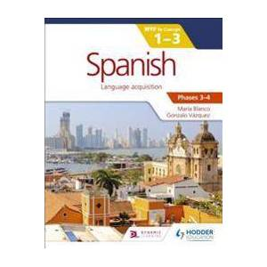 Blanco Spanish for the IB MYP 1-3 Phases 3-4 (1471881156)