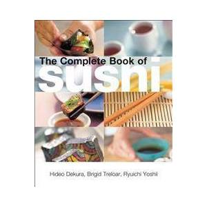 Dekura, Hideo The Complete Book Of Sushi (0794603165)