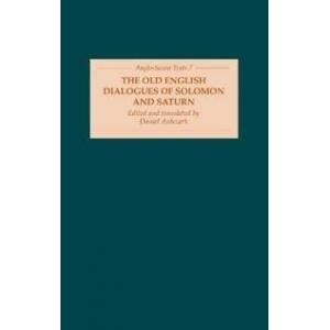 Anlezark, Dr Daniel The Old English Dialogues of Solomon and Saturn (1843842033)