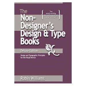 Williams, Robin The Non-Designer's Design and Type Books, Deluxe Edition (0321534050)