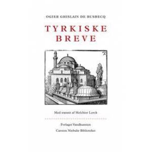 Busbecq, Ogier Ghislain de Tyrkiske breve (8776951251)