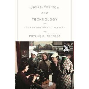 Phyllis G. Tortora, Tortora Dress, Fashion and Technology (0857851934)