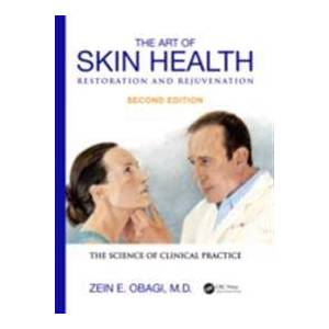 ART Obagi, Zein E. Art of Skin Health Restoration and Rejuvenation (1842145975)