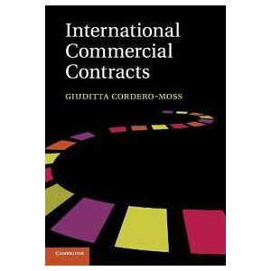 Cordero-Moss, Giuditta International Commercial Contracts (1107684714)