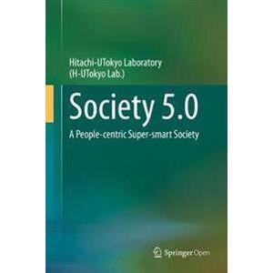 Hitachi UTokyo Laboratory(H-UTokyo Lab.) Society 5.0 (9811529884)