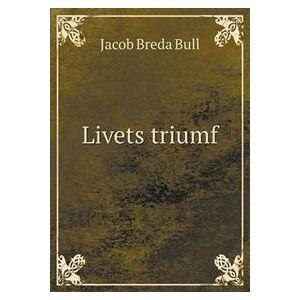 Bull, Jacob Breda Livets Triumf (5518933797)
