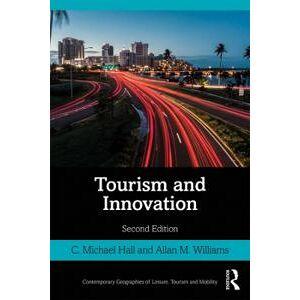 Hall, C. Michael Tourism and Innovation (1138060828)