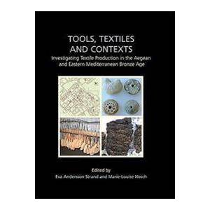 Andersson Strand, Eva Andersson Tools, Textiles and Contexts (184217472X)