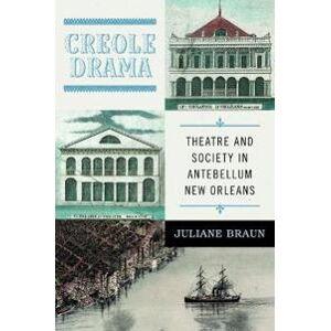 Braun Juliane Creole Drama (0813942314)
