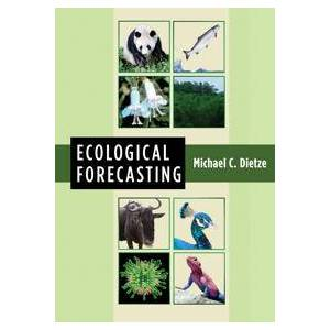 Dietze, Michael Ecological Forecasting (0691160570)