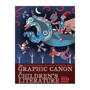 Canon Kick, Russ The Graphic Canon Of Children's Literature (1609805305)