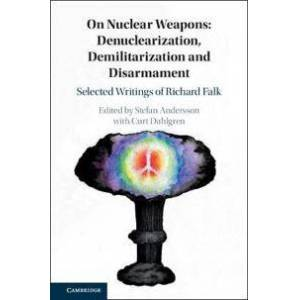 Andersson On Nuclear Weapons: Denuclearization, Demilitarization and Disarmament (1108493130)