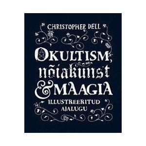 Dell Christopher Okultism, nõiakunst ja maagia. illustreeritud ajalugu (9985341368)
