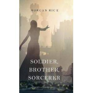 Brother Rice, Morgan Soldier, Brother, Sorcerer (of Crowns and Glory-Book 5) (1632919354)