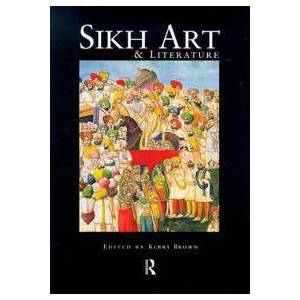 ART Brown, Kerry Sikh Art and Literature (0415202892)