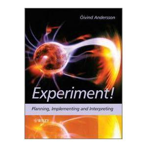 Andersson Experiment!: Planning, Implementing and Interpreting (0470688254)