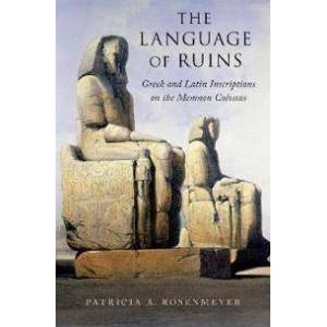 Rosenmeyer, Patricia A. The Language of Ruins (0190626313)