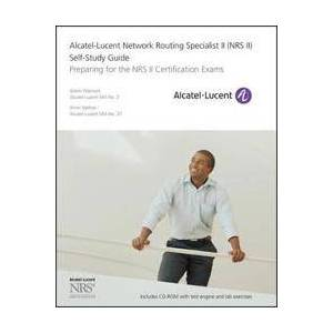 Alcatel Warnock, Glenn Alcatel-Lucent Network Routing Specialist II (NRS II) Self-Study Guide: Preparing for the NRS II Certification Exams [With CDROM] (0470947721)