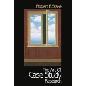 ART Stake Robert E. The Art of Case Study Research (080395767X)