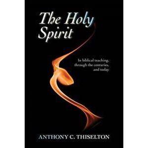 Canon Thiselton, Canon Anthony C. The Holy Spirit (0281069395)