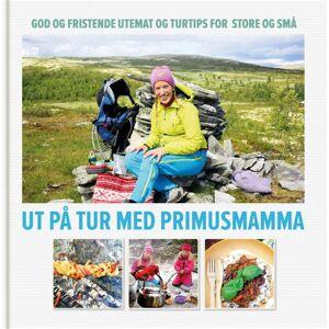 Ut på tur med Primusmamma - god og fristende utemat og turtips for store og små