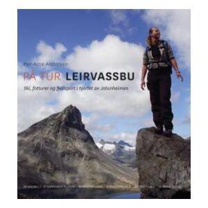 På tur Leirvassbu - ski, fotturer og fjellsport i hjertet av Jotunheimen
